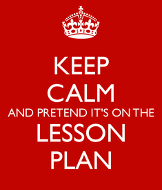keep-calm-and-pretend-it-s-on-the-lesson-plan-67.png